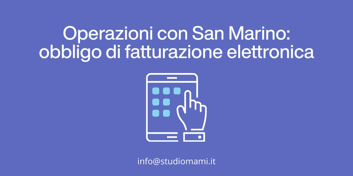 Fatturazione elettronica per gli scambi con San Marino