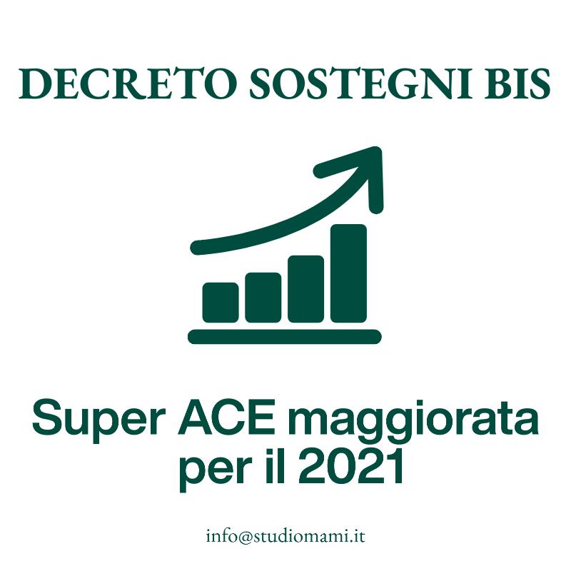 Super ACE maggiorata per il 2021