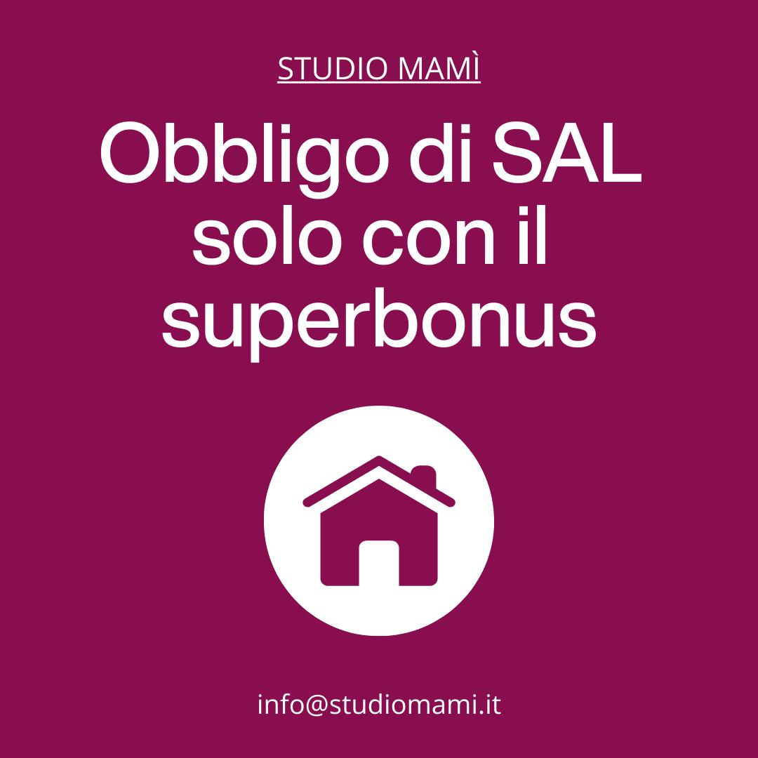 Obbligo di SAL solo con il superbonus